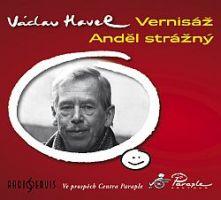 Vernisáž a Anděl strážný Václava Havla