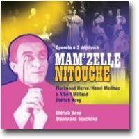 F. Hervé / H. Meilhac / A. Millaud / O. Nový Mam'zelle Nitouche