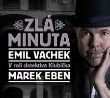 Emil Vachek Zlá minuta